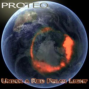 Proteo - Under A Red Polar Light